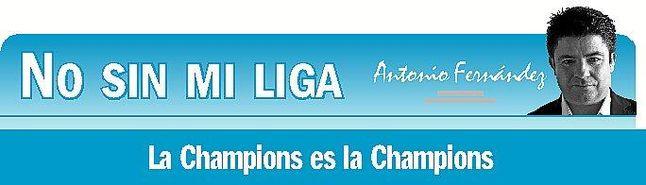 La Champions es la Champions