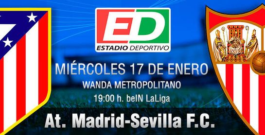 At. Madrid-Sevilla FC: Una oportunidad que puede ser un marrón