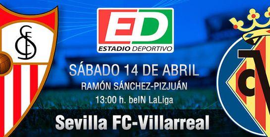 Sevilla FC-Villarreal: 'Alumbrao' imperativo en Nervión