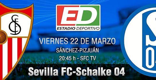 Sevilla FC - Schalke 04: Ocasión para las probaturas