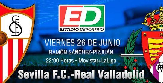 (Previa) Sevilla F.C.-Real Valladolid: No es momento para probaturas.