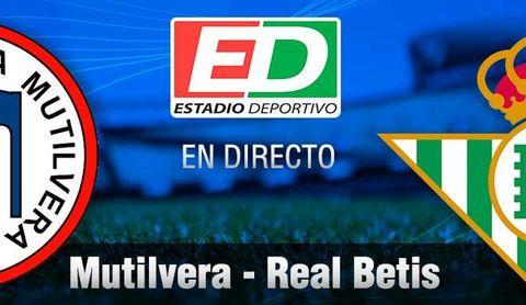 Mutilvera-Real Betis en directo: crónica, resultado y minuto a minuto