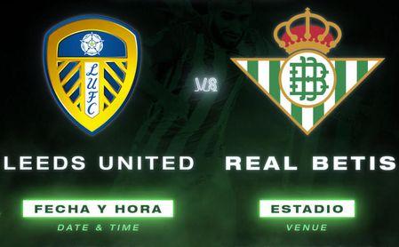 Horario y dónde ver en TV y online el Leeds United - Real Betis, el cuarto partido de pretemporada