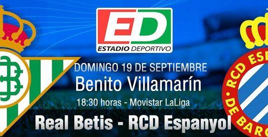 Real Betis - RCD Espanyol: A reafirmarse ante un rival necesitado de vencer